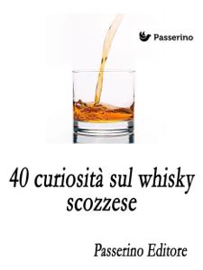 40 curiosità sul whisky scozzese Libro Cover