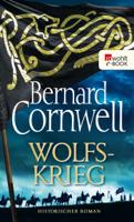 Bernard Cornwell - Wolfskrieg artwork