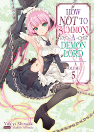 How NOT to Summon a Demon Lord: Volume 5 book