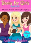 Books For Girls Aged 8-12 - Volume 2 Witch School The Secret I Shrunk My BF Body Swap