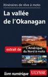 Itinraires De Rve  Moto - La Valle De LOkanagan