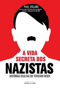 A vida secreta dos Nazistas Book Cover