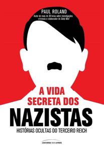 A vida secreta dos Nazistas Book Cover