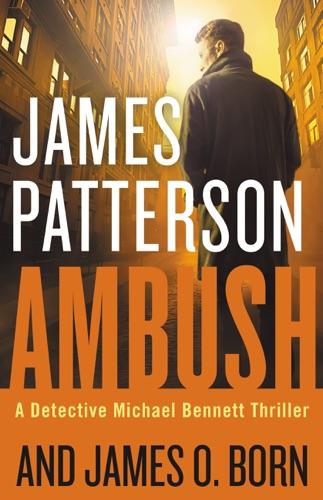 James Patterson & James O. Born - Ambush