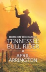 Home On The Ranch Tennessee Bull Rider