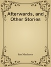 Afterwards And Other Stories