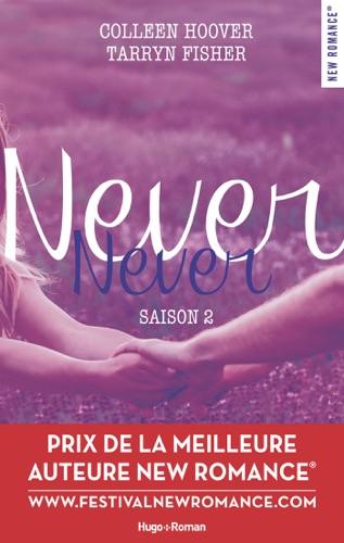 Colleen Hoover & Tarryn Fisher - Never Never Saison 2