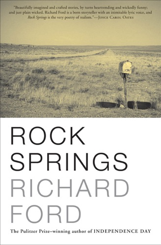 Richard Ford - Rock Springs