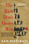 The Rich Dont Always Win