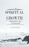 Unveiling Spiritual Growth From Hosea Joel And Obadiah