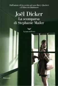La scomparsa di Stephanie Mailer Libro Cover