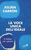 La voce unica dell'ideale