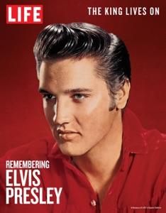 LIFE Remembering Elvis Presley