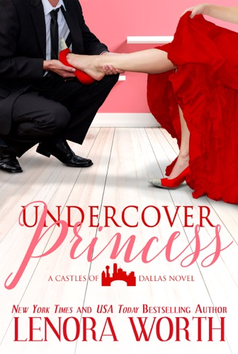 Undercover Princess - Lenora Worth - Lenora Worth