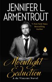 Moonlight Seduction - Jennifer L. Armentrout by  Jennifer L. Armentrout PDF Download