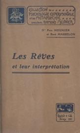 LES RêVES ET LEUR INTERPRéTATION