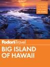 Fodors Big Island Of Hawaii
