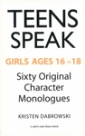 Teen Speak Girls Ages 16 To 18 Sixty Original Character Monologues