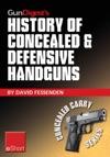 Gun Digests History Of Concealed  Defensive Handguns