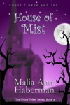 Chase Tinker And The House Of Mist