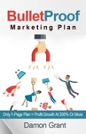 Bulletproof Marketing Plan Only 1-Page Plan  Profit Growth At 300 Or More