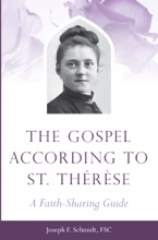 The Gospel According to St. Therese