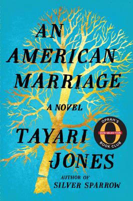 Tayari Jones - An American Marriage book