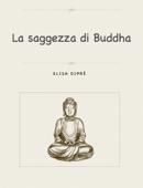 La saggezza di Buddha