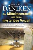 Der Mittelmeerraum und seine mysteriöse Vorzeit