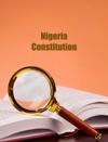 Constitution Of The Federal Republic Of Nigeria