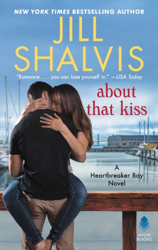 Jill Shalvis - About That Kiss