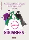 Les Sigisbes Comment Litalie Inventa Le Mariage  Trois