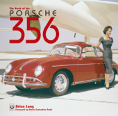Download and Read Online The Book of the Porsche 356