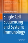 Single Cell Sequencing And Systems Immunology