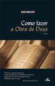 Como fazer a Obra de Deus Book Cover