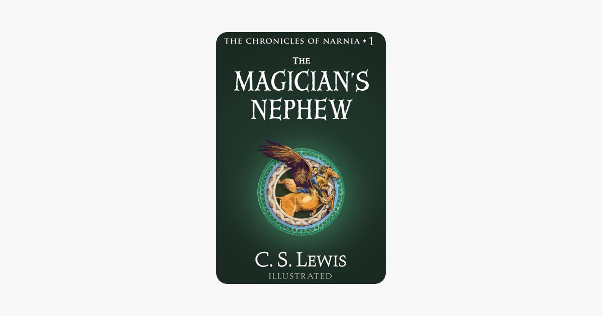 The Magician's Nephew - C. S. Lewis