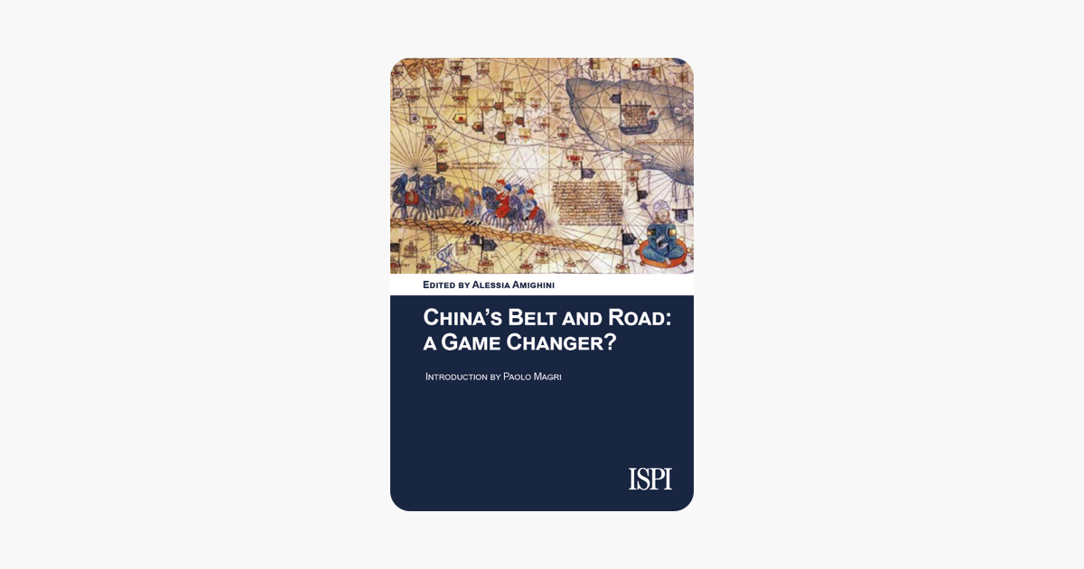 China's Belt and Road: A Game Changer? - Alessia Amighini