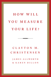 How Will You Measure Your Life? Cover Book
