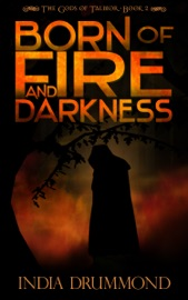 BORN OF FIRE AND DARKNESS