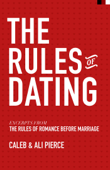 The Rules of Dating