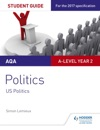 AQA A-level Politics Student Guide 4 Government And Politics Of The USA And Comparative Politics