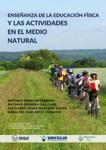 Enseñanza de La Educación Física Y Las Actividades En El Medio Natural