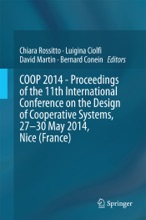 COOP 2014 - Proceedings of the 11th International Conference on the Design of Cooperative Systems, 27-30 May 2014, Nice (France)