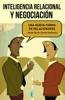 Inteligencia Relacional Y Negociación