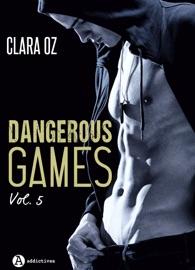 DANGEROUS GAMES - 5