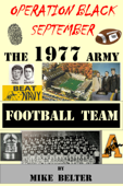 Operation Black September: The 1977 Army Football Team