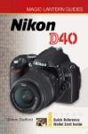 Magic Lantern Guides Nikon D40