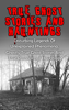 Travis S. Kennedy - True Ghost Stories And Hauntings: Disturbing Legends Of Unexplained Phenomena, Ghastly True Ghost Stories And True Paranormal Hauntings artwork
