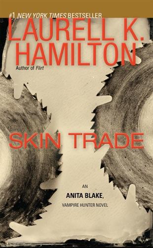 Laurell K. Hamilton - Skin Trade
