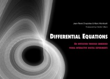 Differential Equations - An Invitation Through Embedded Visial Interactive Digital Experiments